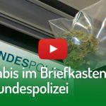 Cannabis im Briefkasten der Bundespolizei   DHV-Video-News #209