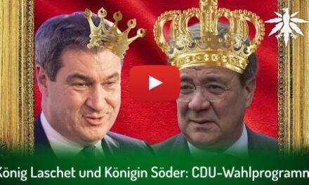 König Laschet und Königin Söder: CDU-Wahlprogramm | DHV-Video-News #299
