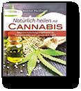Natürlich heilen mit Cannabis
